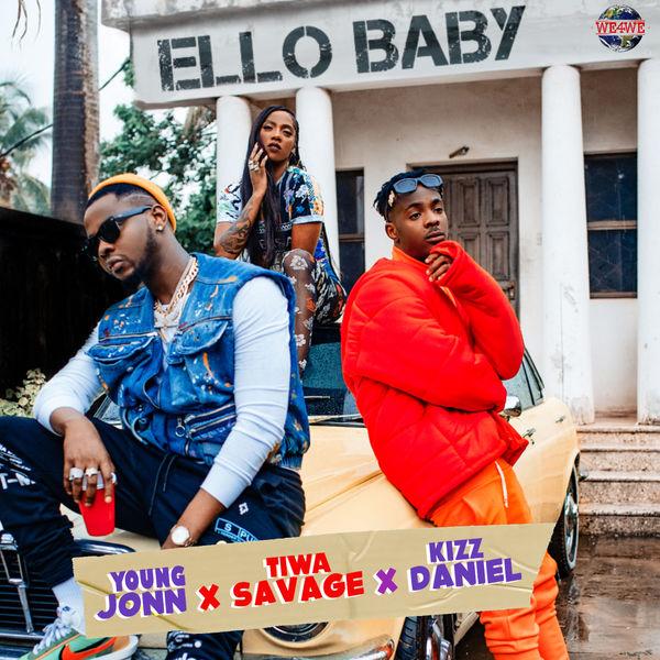Young-John-ft-Tiwa-Savage-Kizz-Daniel-–-Ello-Baby-Prod-by-Swaps-mp3-image