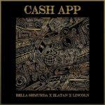 Bella Shmurda – Cash App Ft Zlatan & Lincon