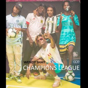 Wendy Shay Champions League